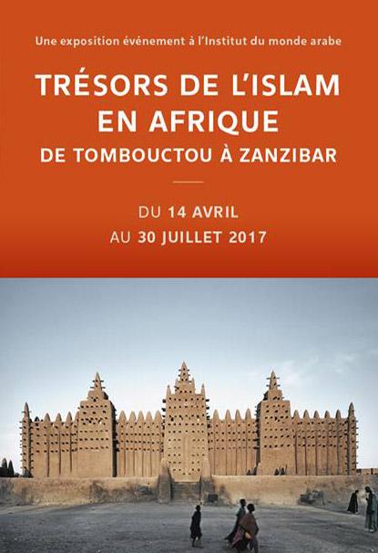 Exposition Trésors de l'Islam En Afrique à l'Institut du Monde Arabe à Paris